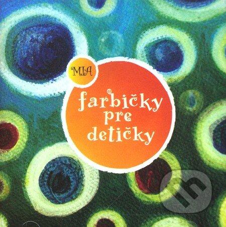 Farbičky pre detičky (CD) - Mia
