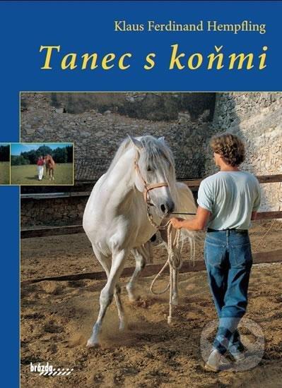 Tanec s koňmi - Ferdinand Klaus Hempfling