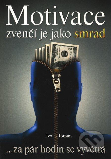 Fatimma.cz Motivace zvenčí je jako smrad Image