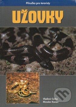 Miroslav Kocián: Užovky - Miroslav Kocián