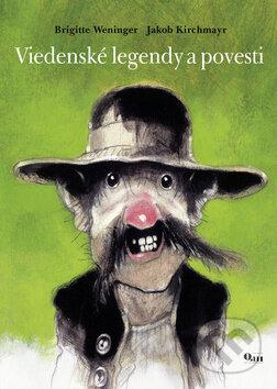 Viedenské legendy a povesti - Brigitte Weningerová, Jakob Kirchmayr