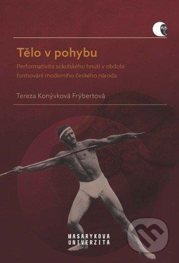 Tělo v pohybu - Tereza Konývková Frýbertová