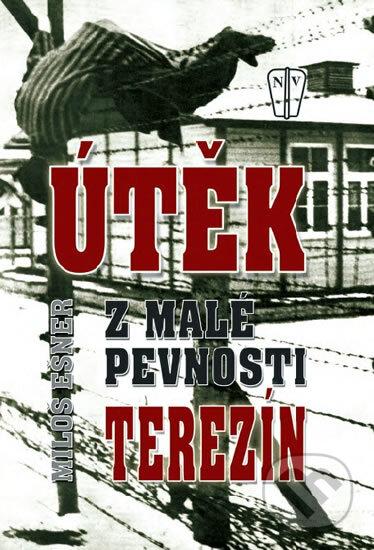 Fatimma.cz Útěk z malé pevnosti Terezín Image
