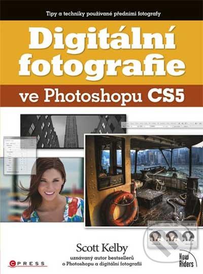 Digitální fotografie ve Photoshopu CS5 - Computer Press