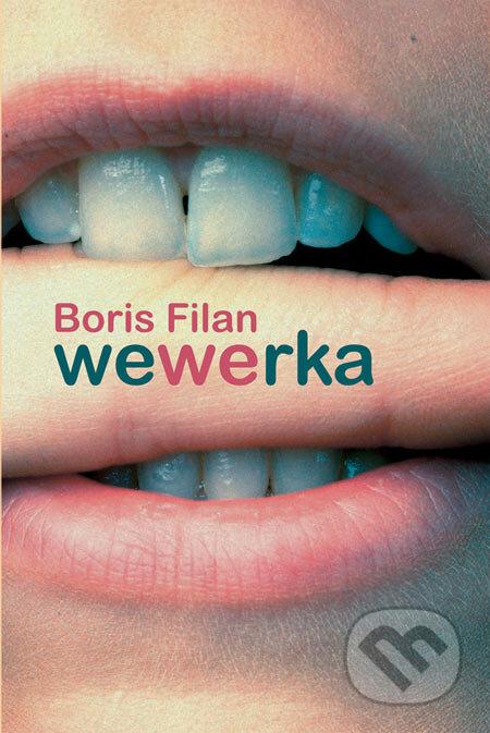 Wewerka - Boris Filan