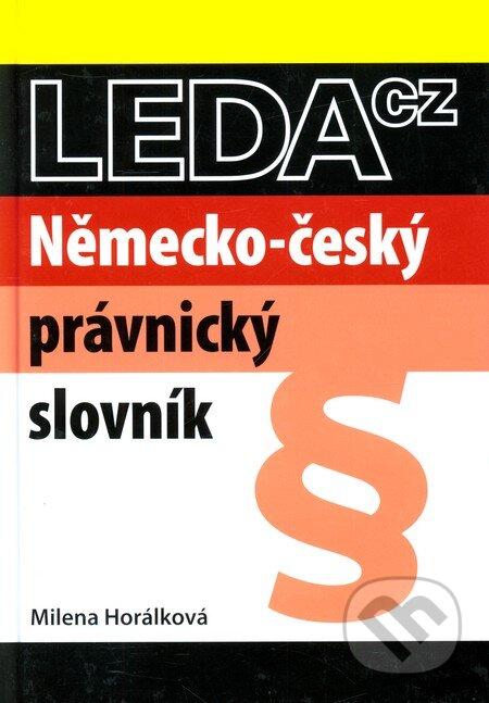 Německo-český právnický slovník - Milena Horálková