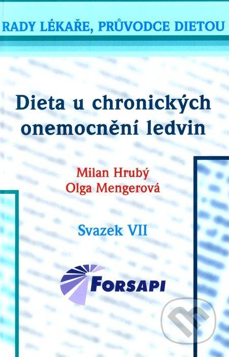 Dieta u chronických onemocnění ledvin - Milan Hrubý, Olga Mengerová