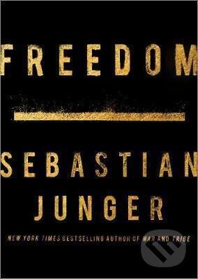 Freedom - Sebastian Junger