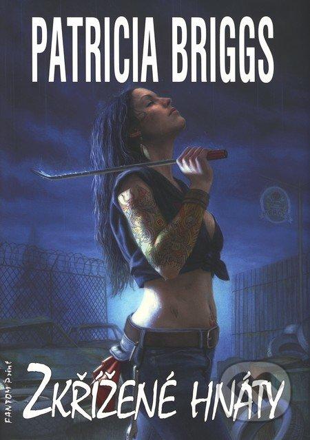 Zkřížené hnáty - Patricia Briggs