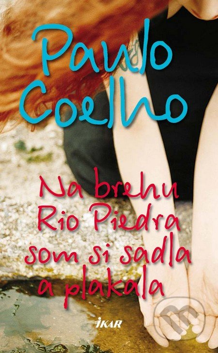 5cf32cd2c0 Kniha  Na brehu Rio Piedra som si sadla a plakala (Paulo Coelho ...