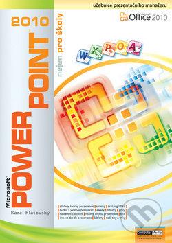 PowerPoint 2010 nejen pro školy - Computer Media