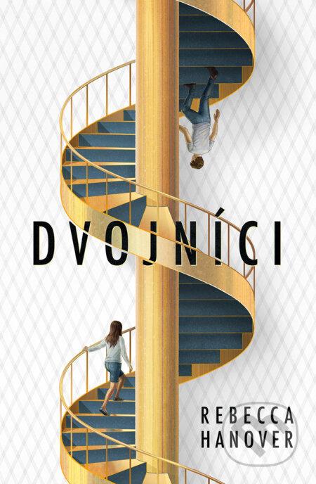 Dvojníci - Rebecca Hanover