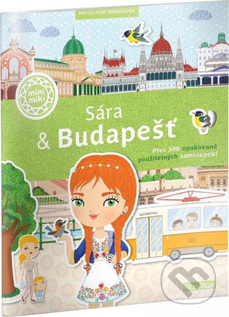 Sára & Budapešť (český jazyk) - Ema Potužníková, Lucie Jenčíková (Ilustrátor)