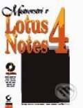Mistrovství v Lotus Notes 4 - Keynon Brown, Kyle Brown a kolektiv