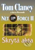 Net Force II - Skrytá akta - Tom Clancy