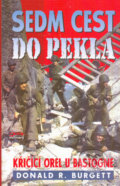 Sedm cest do pekla - Donald R. Burgett