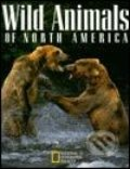 Wild Animals of North America - Kolektív autorov