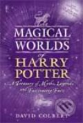 The Magical Worlds of Harry Potter - David Colbert