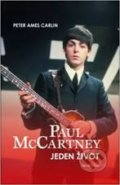 Paul McCartney - Jeden život - Peter Ames Carlin