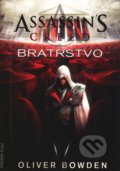 Assassin's Creed (2): Bratrstvo - Oliver Bowden