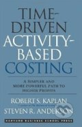 Time-Driven Activity-Based Costing - Robert S. Kaplan, Steven R. Anderson