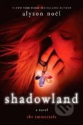The Immortals : Shadowland - Alyson Noel