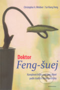 Doktor Feng-šuej - Christopher A. Weidner, Sui Xiang Dong