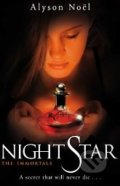 The Immortals: Night Star - Alyson Noel