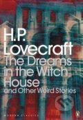 The Dreams in the Witch House and Other Weird Stories - Howard Phillips Lovecraft