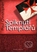 Spiknutí Templářů - Christopher Paul