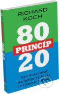 Princíp 80/20 - Richard Koch
