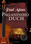 Paganiniho duch - Paul Adam