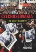 Czechoslovakia: The short goodbye - Abby Innes
