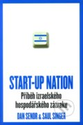 Start-up Nation - Dan Senor, Saul Singer