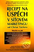 Recept na úspěch v síťovém marketingu - Chris Taylor