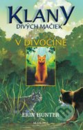 V divočine - Erin Hunter