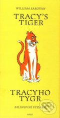 Tracy`s Tiger / Tracyho tygr - William Saroyan