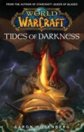 World of Warcraft: Tides of Darkness - Aaron Rosenberg