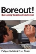 Boreout! - Philippe Rothlin, Peter R. Werder