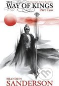 The Way of Kings: Part two - Brandon Sanderson