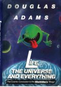 The Life, The Universe and Everything - Douglas Adams
