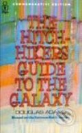 The Hitchhiker's Guide to the Galaxy (Hitchhiker's Guide Series #1) - Douglas Adams