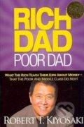 Rich Dad, Poor Dad - Robert T. Kiyosaki