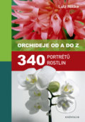 Orchideje od A do Z - Lutz Röllke