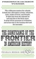 The Significance of the Frontier in American History - Frederick Turner