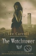 The Watchtower - Lee Carroll (Carol Goodman)