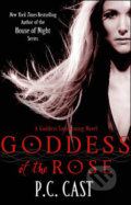 Goddess of The Rose - P.C. Cast