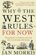 Why West Rules for Now - Ian Morris