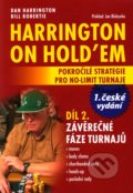 Harrington on Hold'em - Pokročilé strategie pro no-limit turnaje (Díl 2.) - Dan Harrington, Bill Robertie