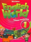 English World 1: Grammar Practice Book - Nick Beare